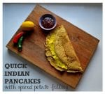Recipe: Quick Indian Pancakes with Spiced Potato Filling