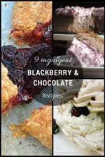 Recipe Roundup: 9 indulgent Blackberry & Chocolate Recipes