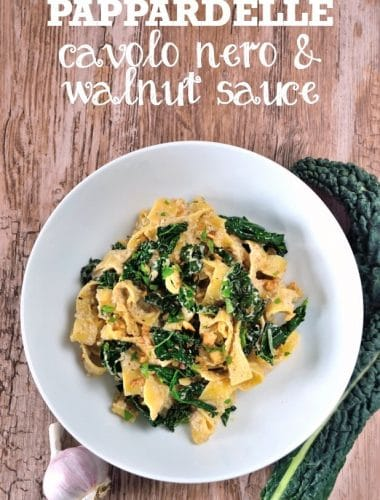 Pappardelle with Cavolo Nero & Walnut Sauce