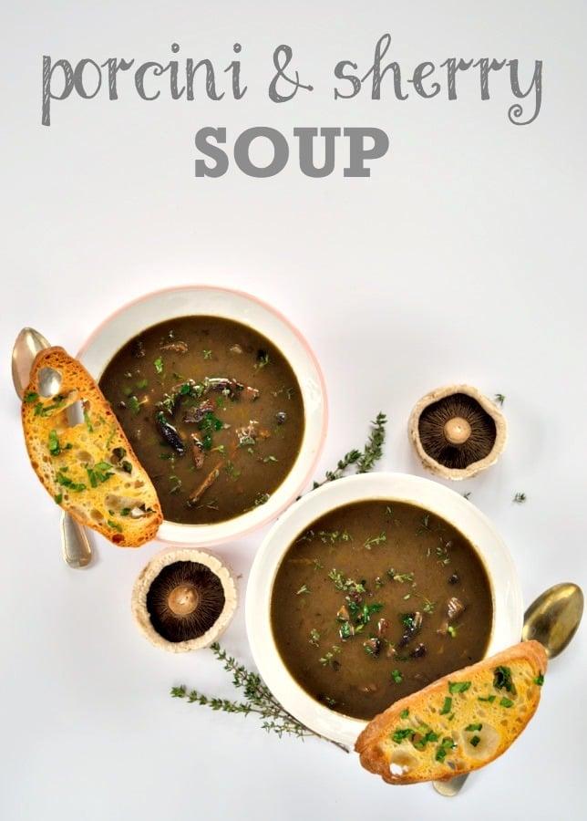 Porcini & Sherry Soup   The Veg Space