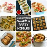 45 Recipes for Vegetarian Party Nibbles & Canapés you need to know about