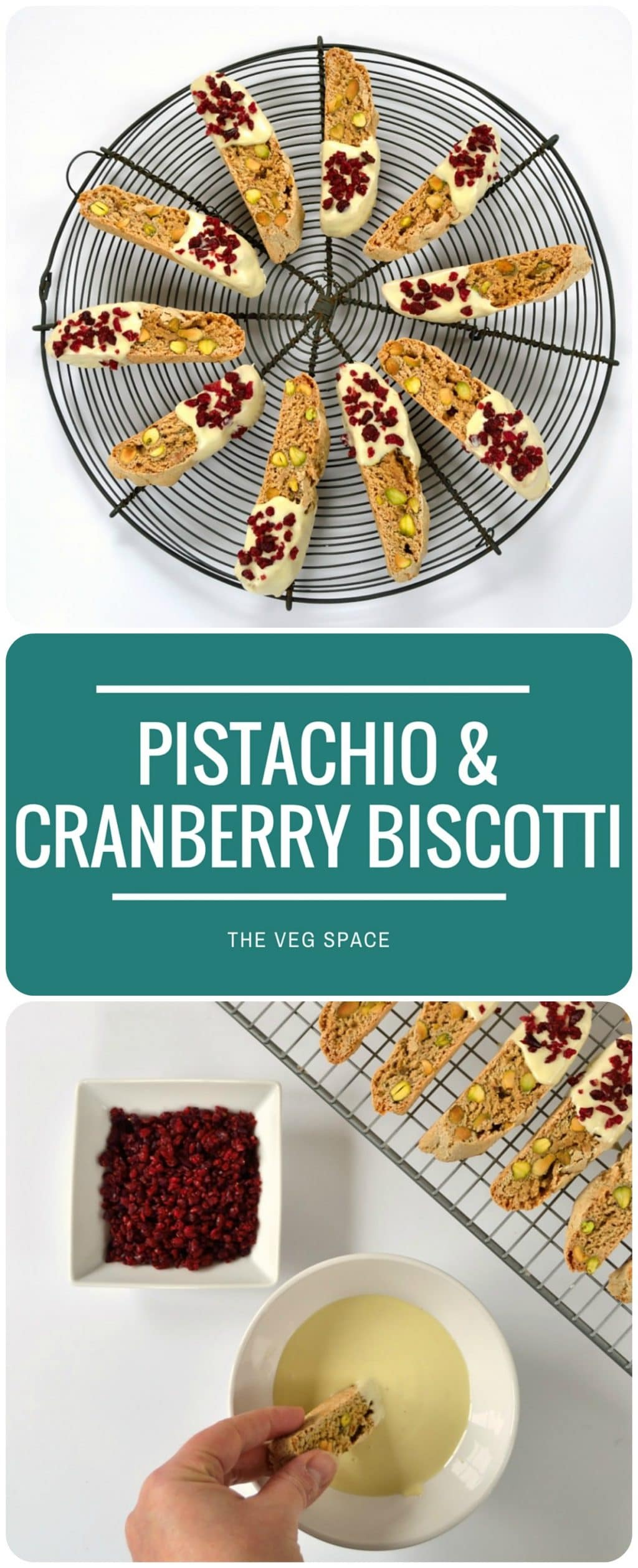 Recipe: Pistachio & Cranberry Biscotti - The Veg Space