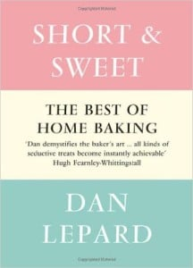 Short & Sweet by Dan Lepard