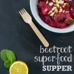 Recipe: Beetroot Superfood Supper Bowl
