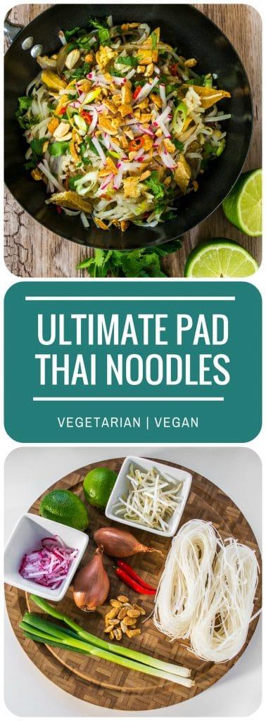 Ultimate Vegetarian & Vegan Pad Thai Noodles