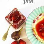 Fig & Strawberry Jam