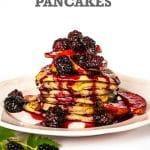 Blackberry & Apple Pancakes (Vegan)