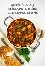 Recipe: Quick & Easy Tomato and Herb Gigantes Beans
