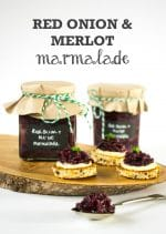Recipe: Red Onion & Merlot Marmalade