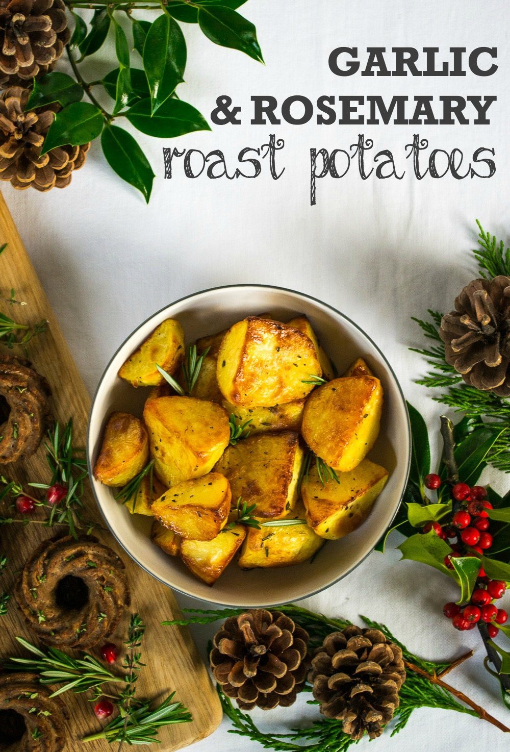 ... Dinner Recipe: Garlic & Rosemary Roast Potatoes - The Veg Space