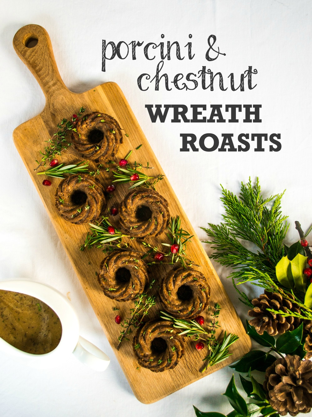 Porcini & Chestnut Wreath Roasts