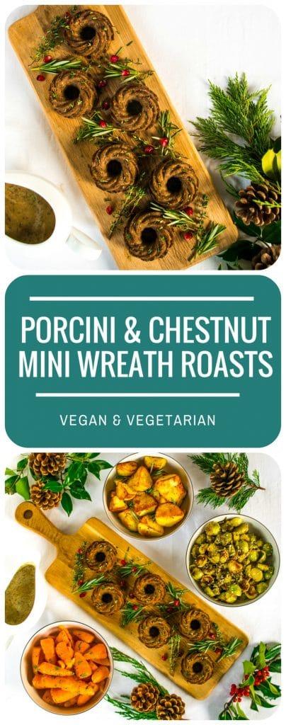 Porcini & Chestnut Wreath Roasts | Vegan & Vegetarian Christmas
