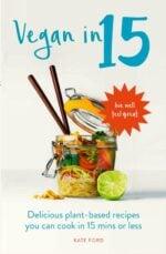 'Vegan in 15' released today!