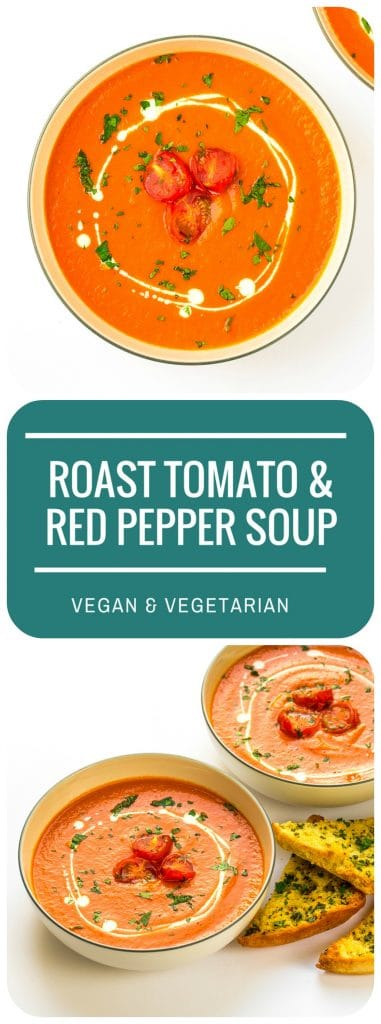 Roasted Tomato & Red Pepper Soup | Vegan & Vegetarian