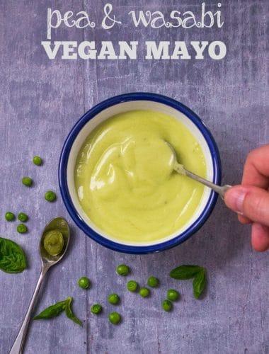 Recipe: Pea & Wasabi Vegan Mayonnaise