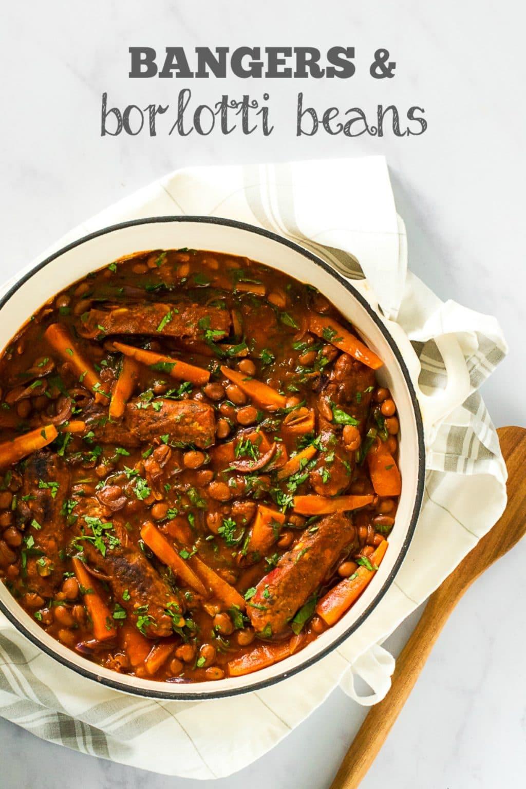 Bangers & Borlotti Beans | Vegan Stew