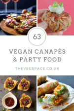 63 Vegan Canapés and Party Food Recipes you need to know about…