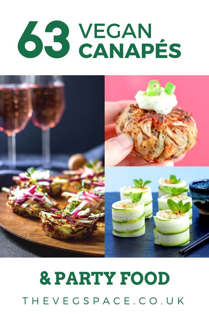63 Recipes for Vegan Canapes and Party Food you need to know about #vegan #plantbased #partyfood | www.thevegspace.co.uk