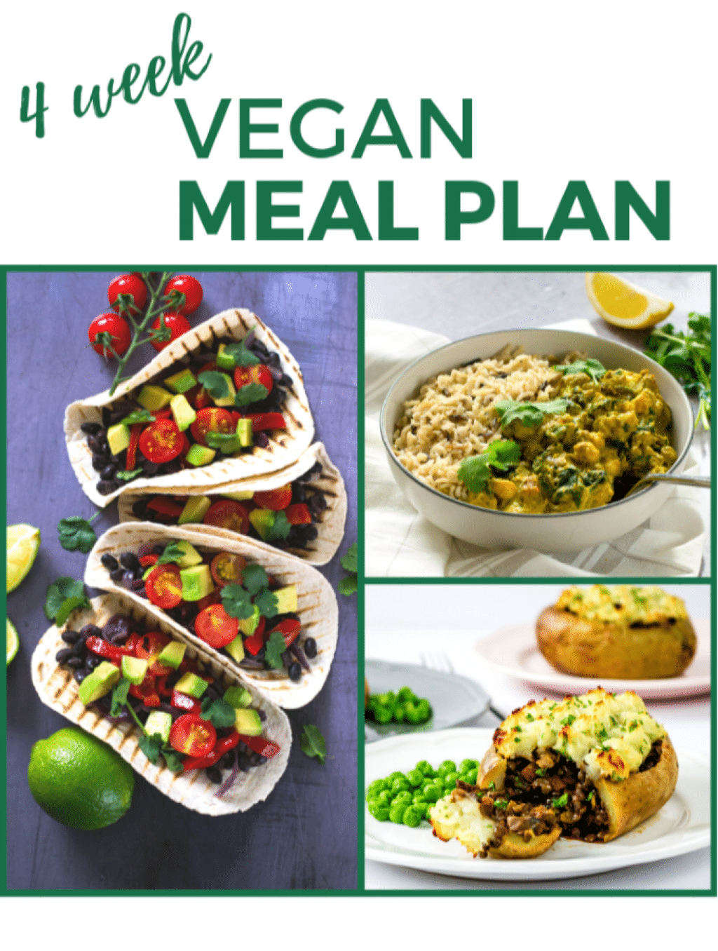 Four Week Vegan Meal Plan And Shopping List The Veg Space