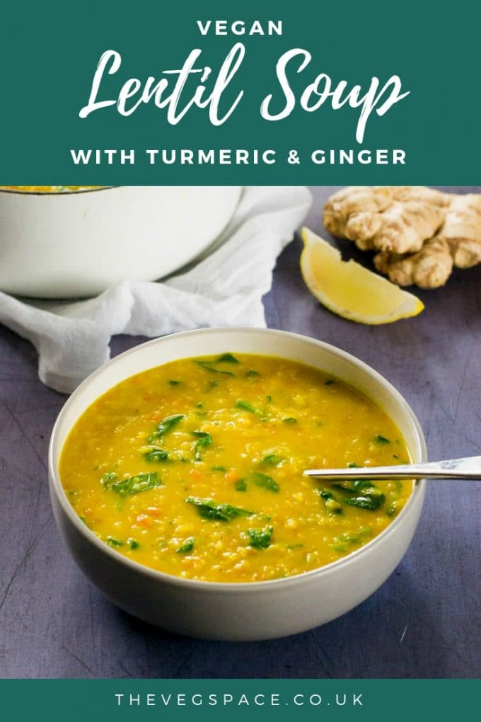 Vegan Lentil Soup bowl with ginger & turmeric - delicious comfort food recipe #vegan #plantbased #veganfood